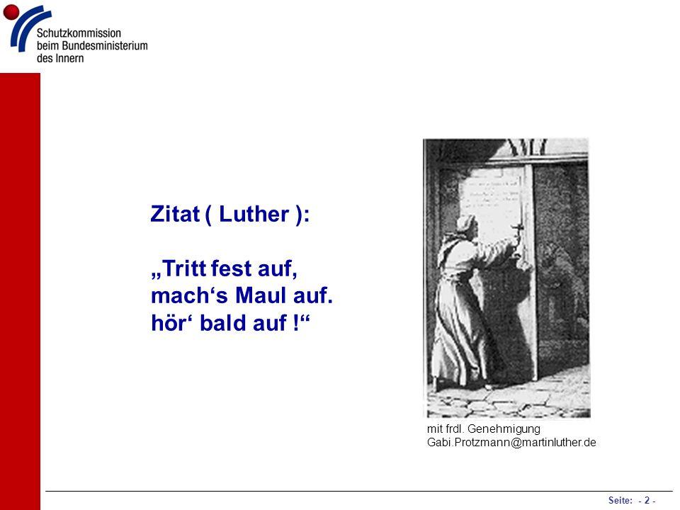 """Zitat ( Luther ): """"Tritt fest auf,"""