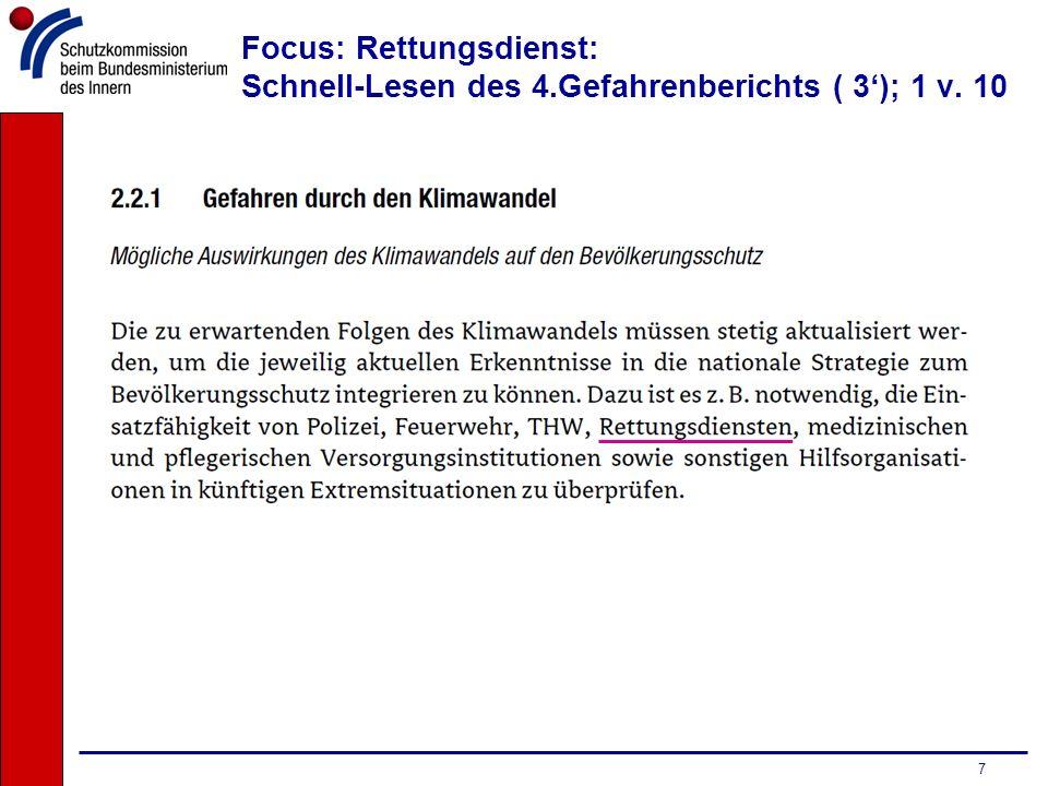 Focus: Rettungsdienst: Schnell-Lesen des 4.Gefahrenberichts ( 3'); 1 v. 10