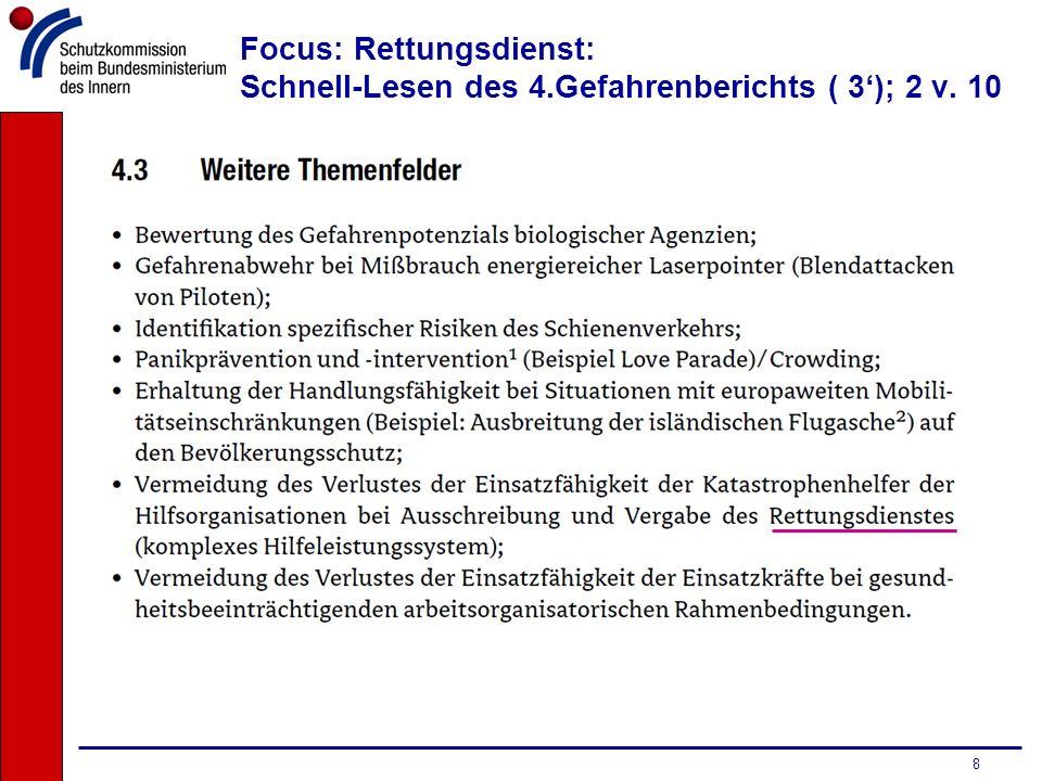Focus: Rettungsdienst: Schnell-Lesen des 4.Gefahrenberichts ( 3'); 2 v. 10