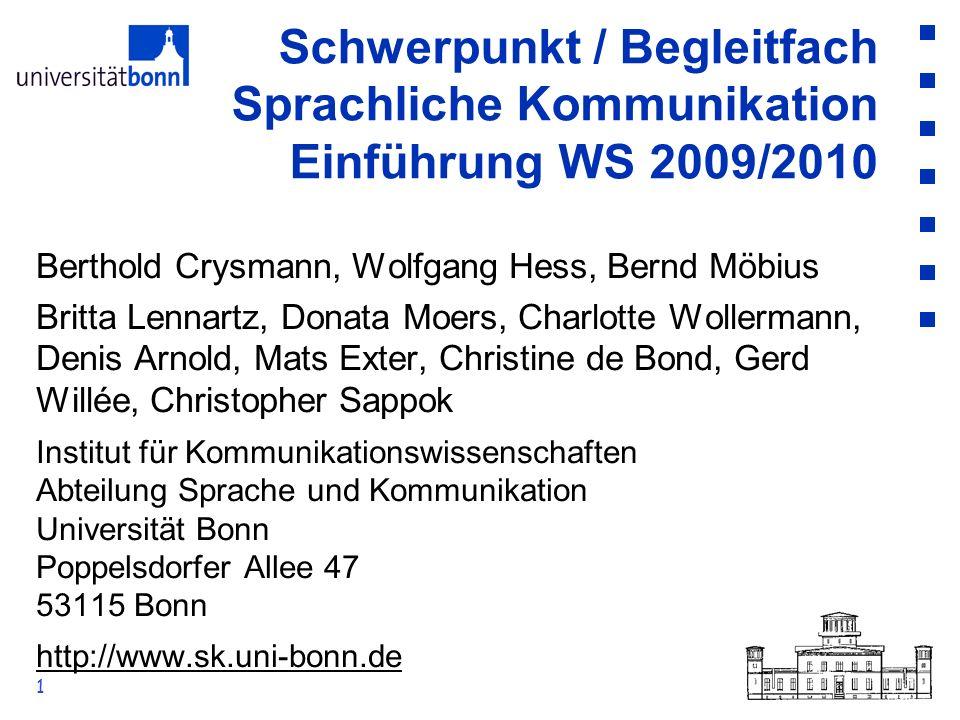 Schwerpunkt / Begleitfach Sprachliche Kommunikation Einführung WS 2009/2010