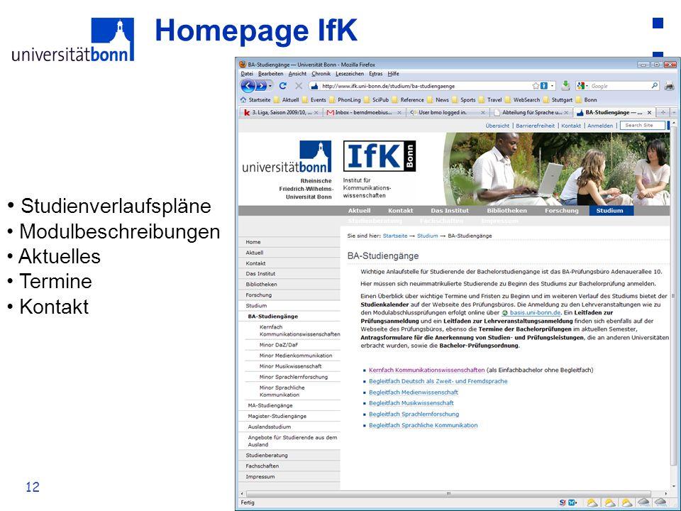 Homepage IfK Studienverlaufspläne Modulbeschreibungen Aktuelles