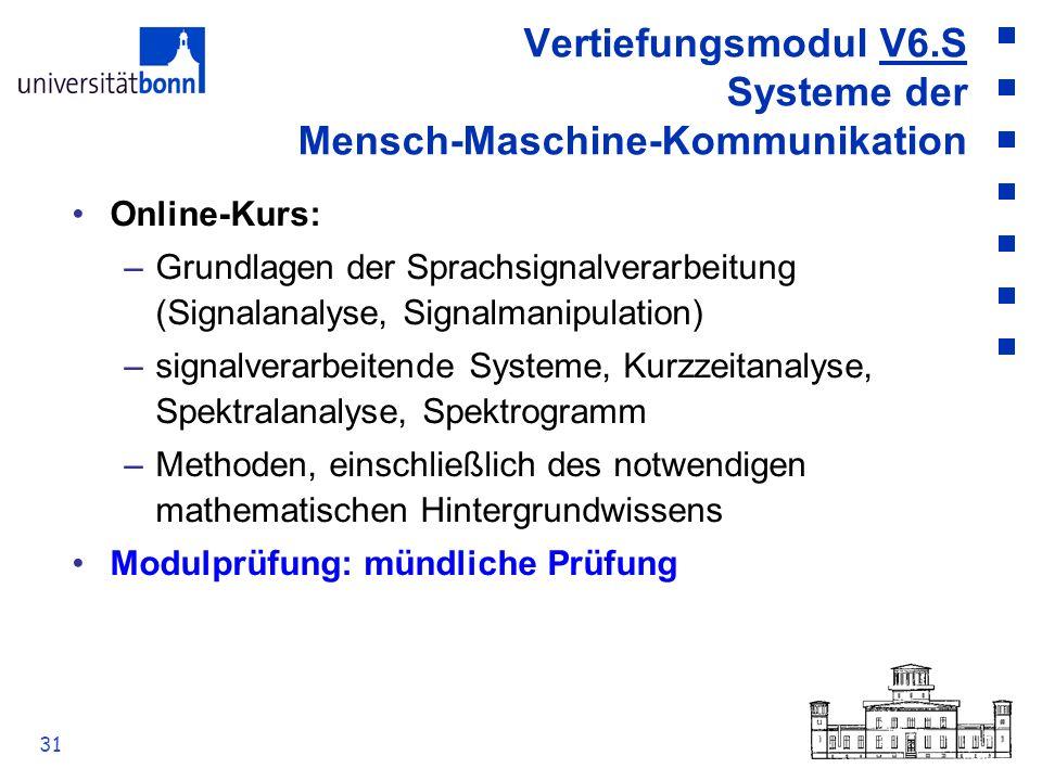 Vertiefungsmodul V6.S Systeme der Mensch-Maschine-Kommunikation