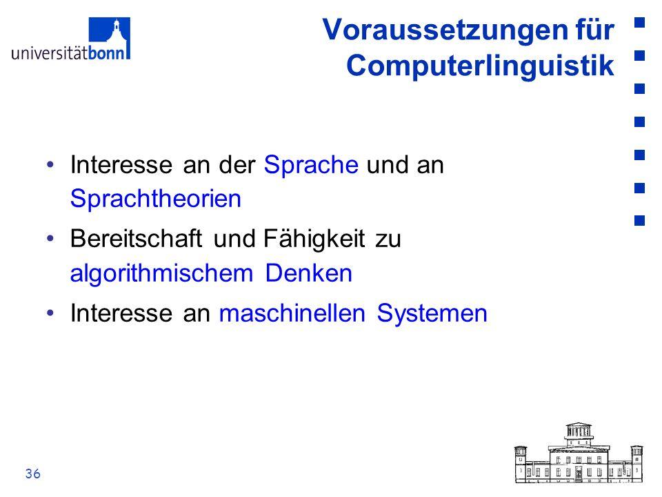 Voraussetzungen für Computerlinguistik