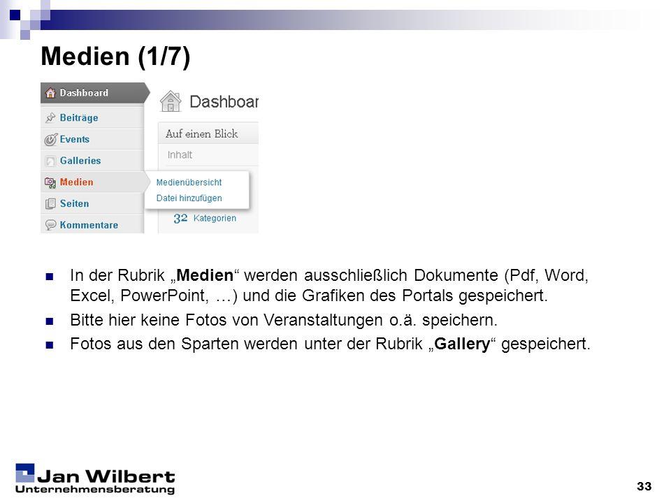 """Medien (1/7)In der Rubrik """"Medien werden ausschließlich Dokumente (Pdf, Word, Excel, PowerPoint, …) und die Grafiken des Portals gespeichert."""