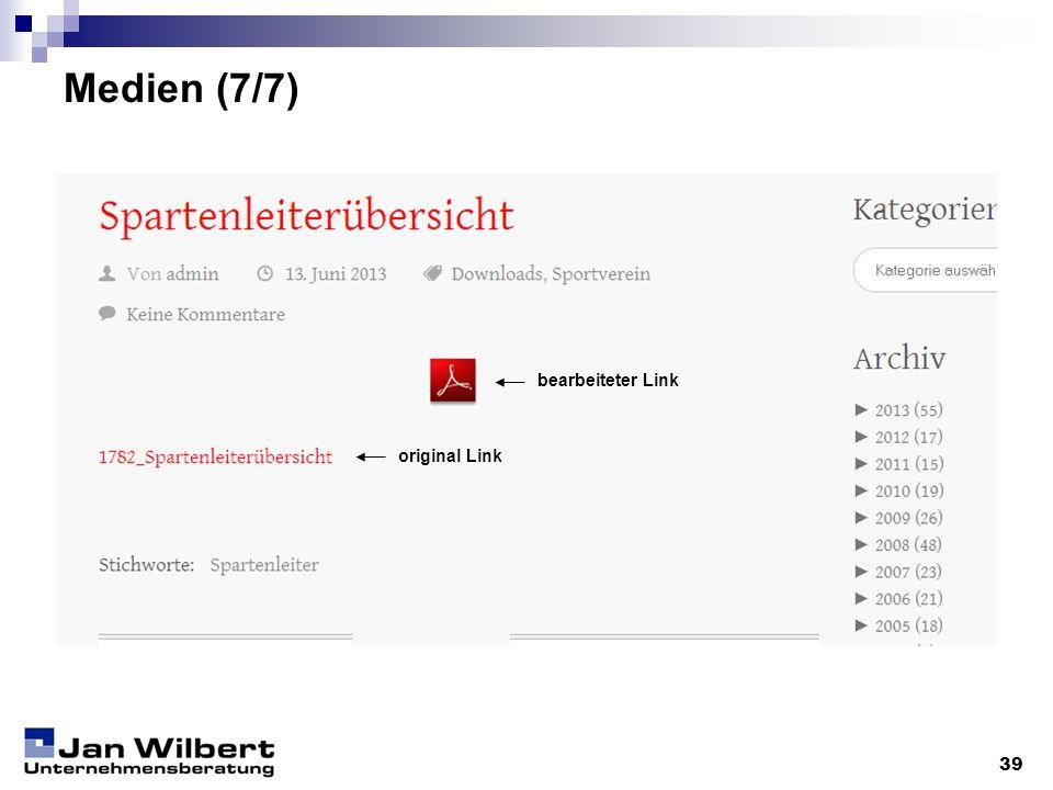 Medien (7/7) bearbeiteter Link original Link 39