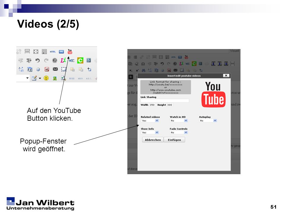 Videos (2/5) Auf den YouTube Button klicken. Popup-Fenster