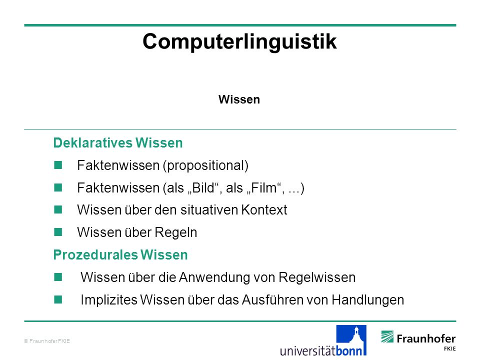 Computerlinguistik Deklaratives Wissen Faktenwissen (propositional)