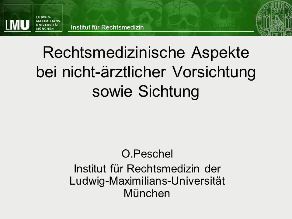 Institut für Rechtsmedizin der Ludwig-Maximilians-Universität München