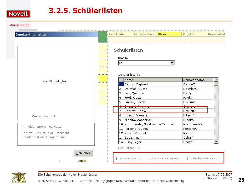 3.2.5. Schülerlisten Die Schulkonsole der Novell-Musterlösung