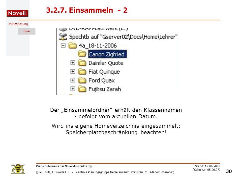 """3.2.7. Einsammeln - 2 Der """"Einsammelordner erhält den Klassennamen - gefolgt vom aktuellen Datum."""