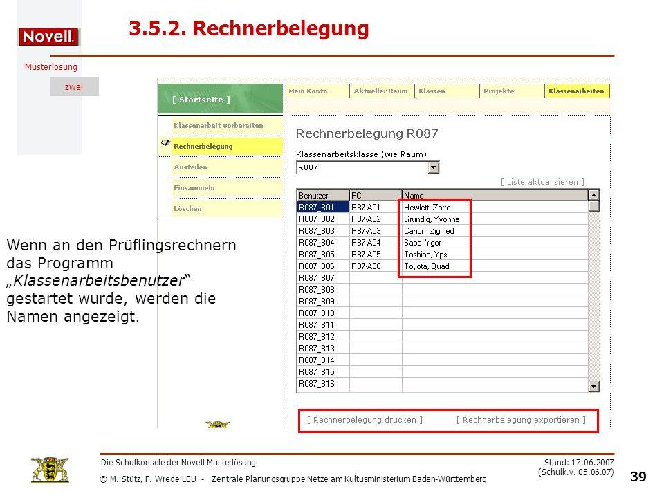 """3.5.2. Rechnerbelegung Wenn an den Prüflingsrechnern das Programm """"Klassenarbeitsbenutzer gestartet wurde, werden die Namen angezeigt."""