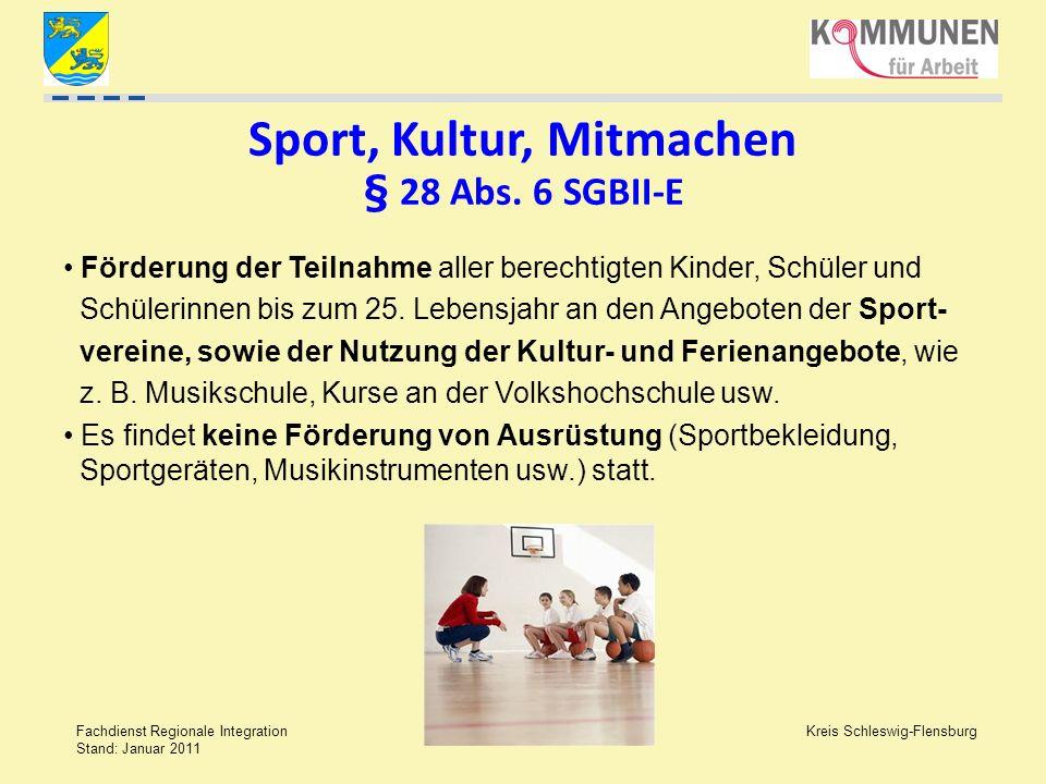 Sport, Kultur, Mitmachen § 28 Abs. 6 SGBII-E