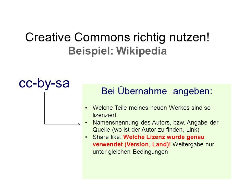 cc-by-sa Creative Commons richtig nutzen! Beispiel: Wikipedia