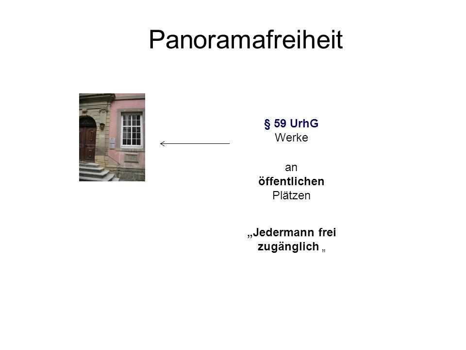 Panoramafreiheit § 59 UrhG Werke an öffentlichen Plätzen