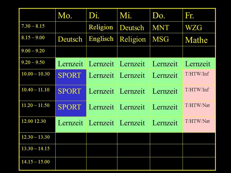 Mo. Di. Mi. Do. Fr. Mathe LG AG Deutsch MNT WZG MSG Pause Lernzeit