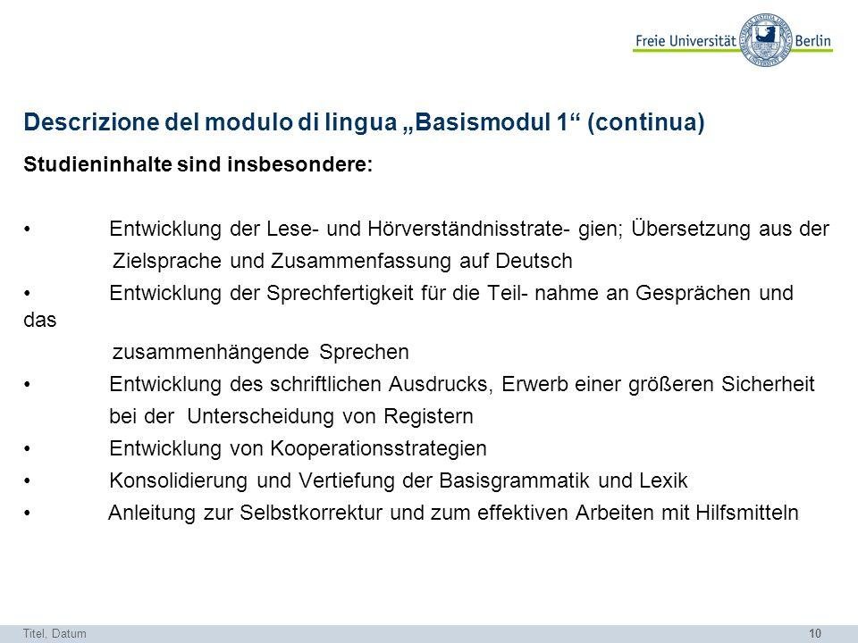 """Descrizione del modulo di lingua """"Basismodul 1 (continua)"""