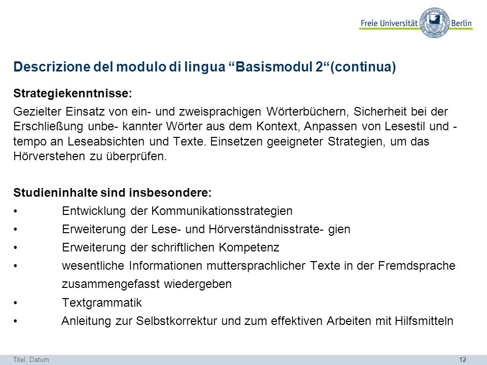 Descrizione del modulo di lingua Basismodul 2 (continua)
