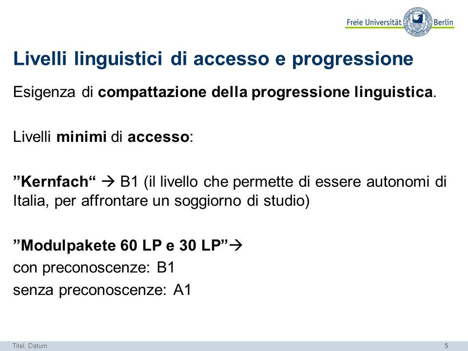 Livelli linguistici di accesso e progressione