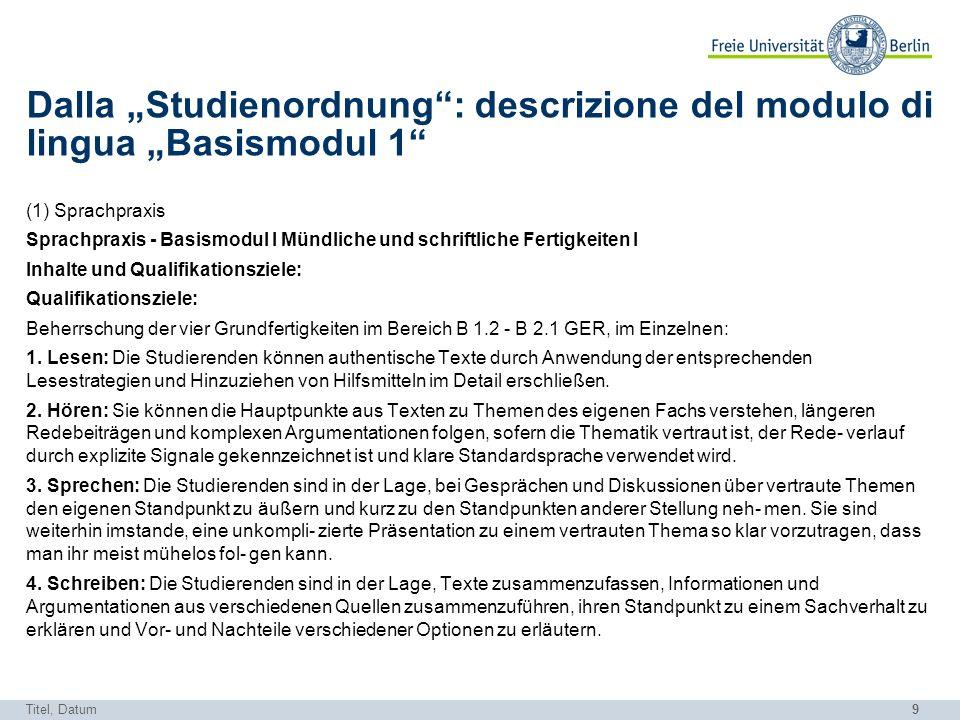 """Dalla """"Studienordnung : descrizione del modulo di lingua """"Basismodul 1"""