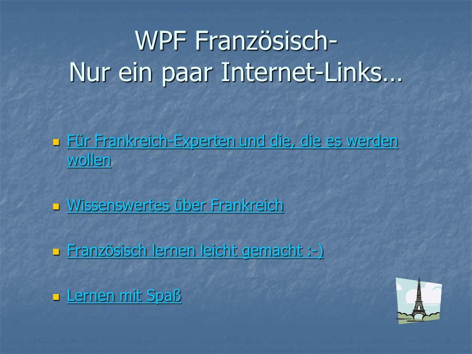 WPF Französisch- Nur ein paar Internet-Links…