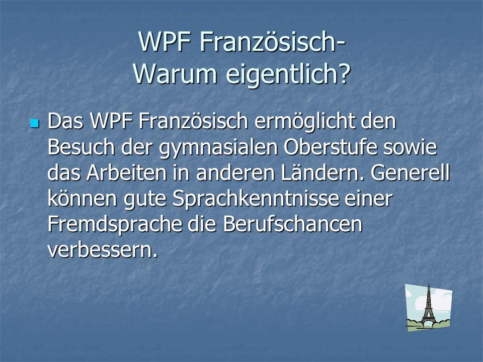 WPF Französisch- Warum eigentlich