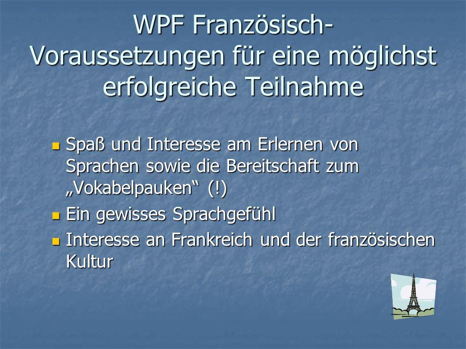 WPF Französisch- Voraussetzungen für eine möglichst erfolgreiche Teilnahme