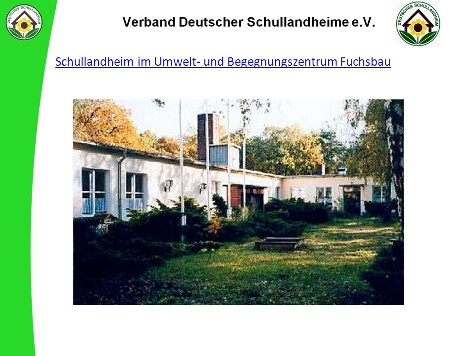 Schullandheim im Umwelt- und Begegnungszentrum Fuchsbau