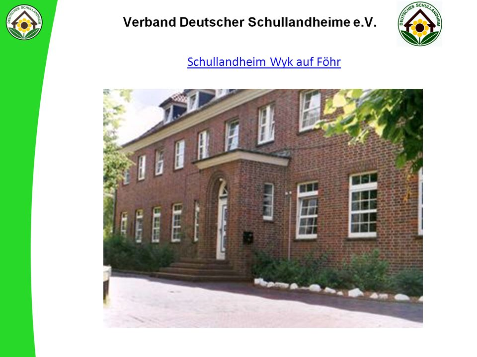 Schullandheim Wyk auf Föhr