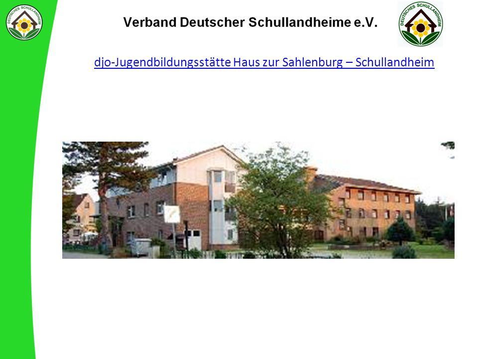 djo-Jugendbildungsstätte Haus zur Sahlenburg – Schullandheim