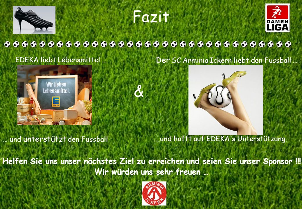 Fazit & Der SC Arminia Ickern liebt den Fussball …