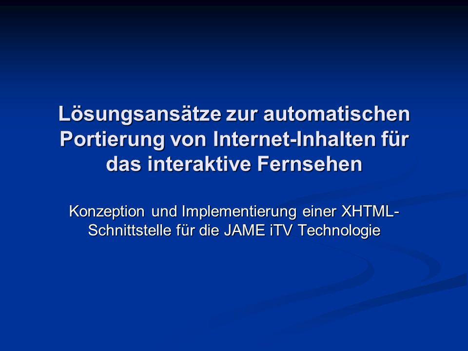 Lösungsansätze zur automatischen Portierung von Internet-Inhalten für das interaktive Fernsehen