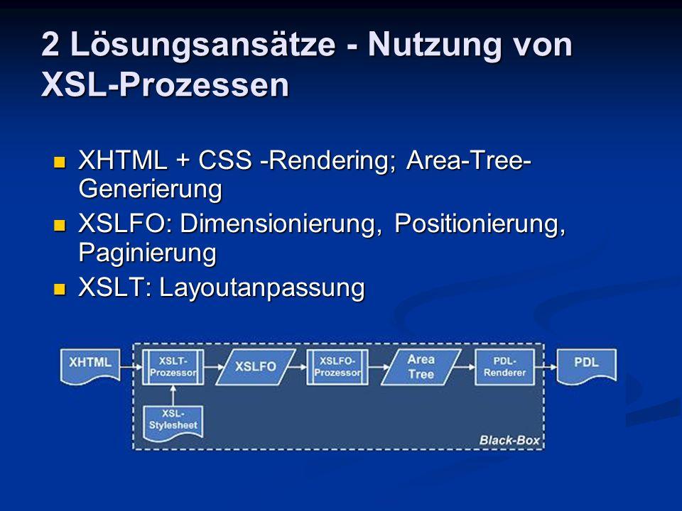 2 Lösungsansätze - Nutzung von XSL-Prozessen