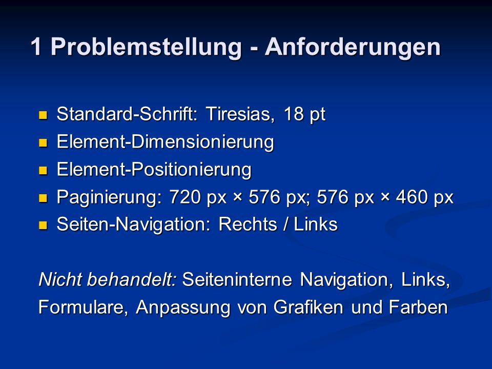 1 Problemstellung - Anforderungen