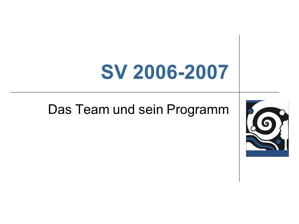 Das Team und sein Programm