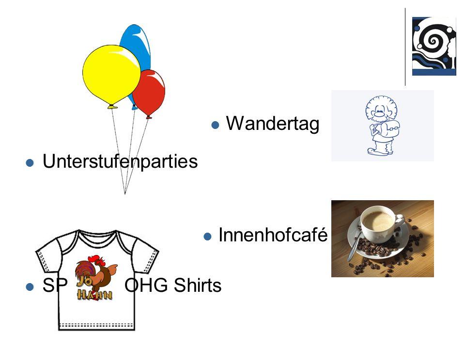 Unterstufenparties SP bzw. OHG Shirts Wandertag Innenhofcafé