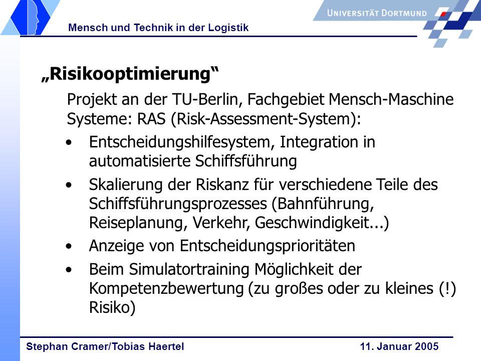 """""""Risikooptimierung Projekt an der TU-Berlin, Fachgebiet Mensch-Maschine Systeme: RAS (Risk-Assessment-System):"""