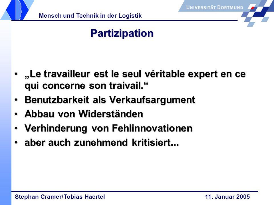 """Partizipation """"Le travailleur est le seul véritable expert en ce qui concerne son traivail. Benutzbarkeit als Verkaufsargument."""