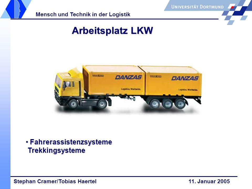 Arbeitsplatz LKW Fahrerassistenzsysteme Trekkingsysteme