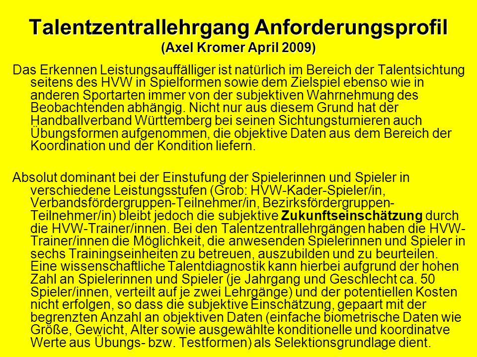 Talentzentrallehrgang Anforderungsprofil (Axel Kromer April 2009)