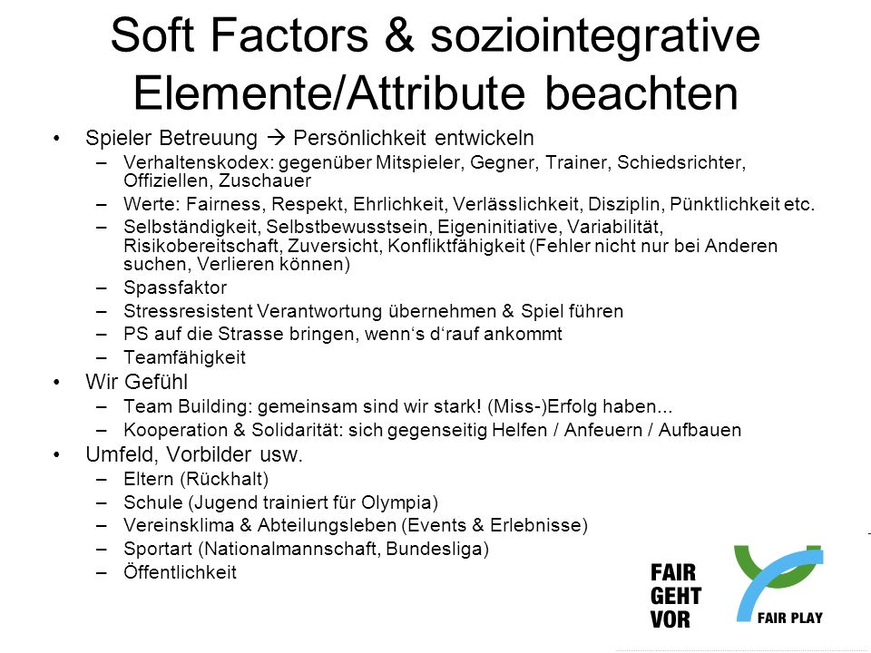 Soft Factors & soziointegrative Elemente/Attribute beachten