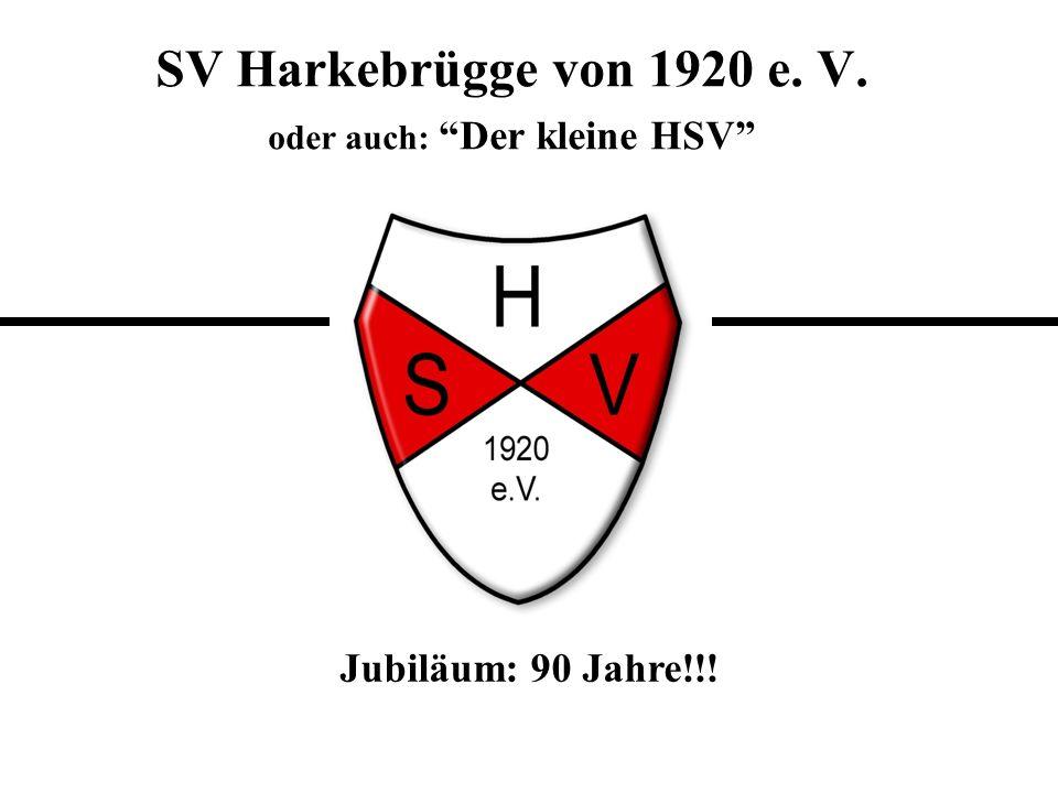SV Harkebrügge von 1920 e. V. oder auch: Der kleine HSV