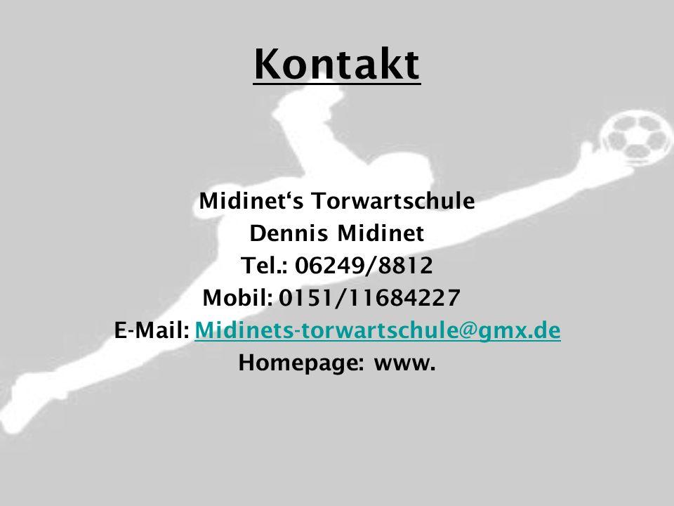 Midinet's Torwartschule E-Mail: Midinets-torwartschule@gmx.de