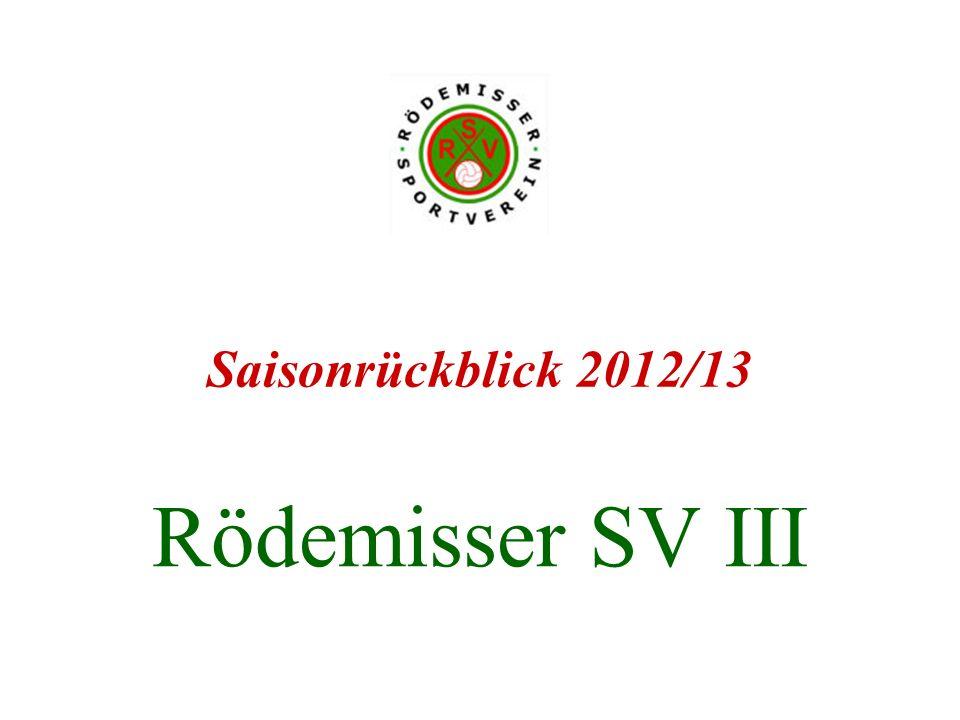 Saisonrückblick 2012/13 Rödemisser SV III