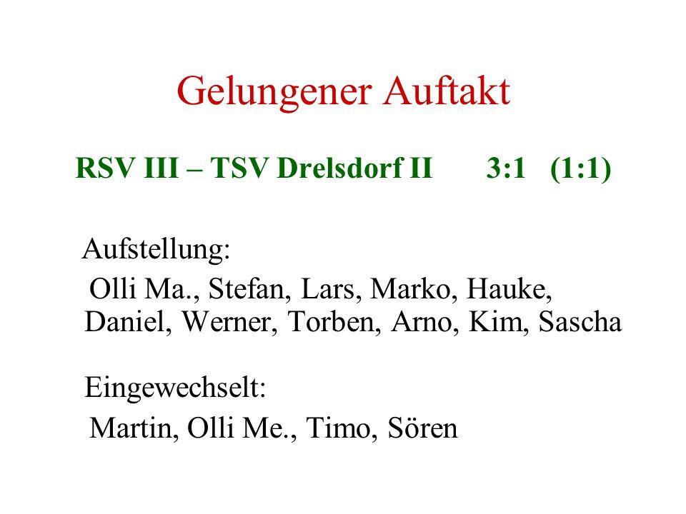 RSV III – TSV Drelsdorf II 3:1 (1:1)
