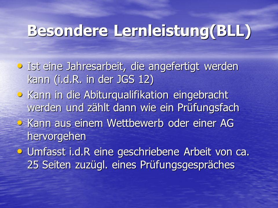 Besondere Lernleistung(BLL)