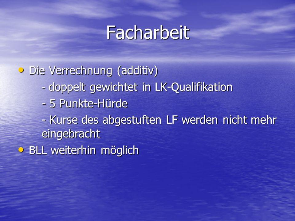 Facharbeit Die Verrechnung (additiv) - 5 Punkte-Hürde