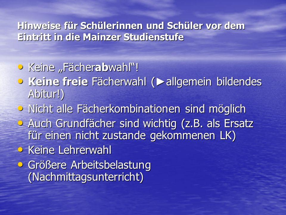 Keine freie Fächerwahl (►allgemein bildendes Abitur!)