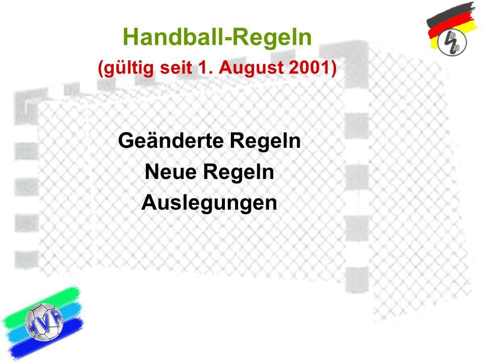 Handball-Regeln (gültig seit 1. August 2001)