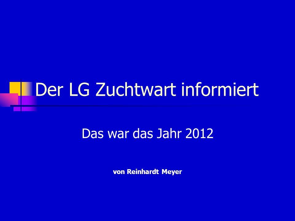 Der LG Zuchtwart informiert