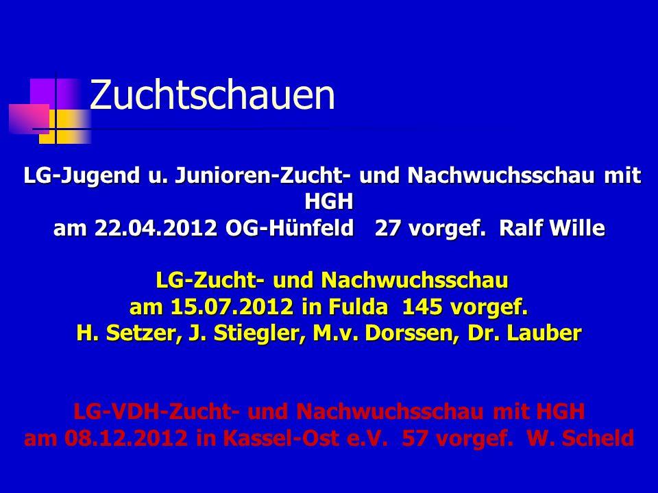 Zuchtschauen am 22.04.2012 OG-Hünfeld 27 vorgef. Ralf Wille